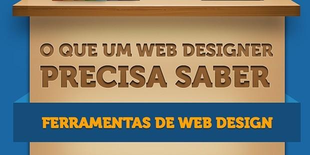 O que um web designer precisa saber - ferramentas de web design