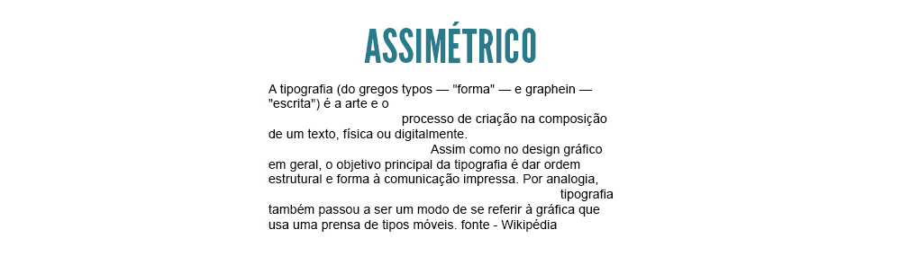 tipografia - tipografia - alinhamento assimétrico