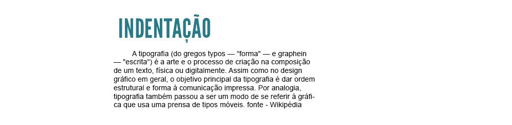 tipografia - indentação