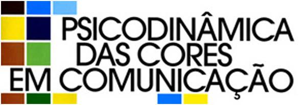 Psicodinâmica das Cores Em Comunicação
