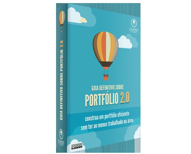 ebook: Guia Definitivo  Sobre Portfólio 2.0ebook: Guia Definitivo  Sobre Portfólio 2.0
