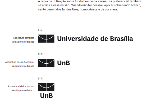 exemplo de aplicação da marca monocromática e preto e branco - imagem retirada da página de apresentação do manual de marca da UNB - Universidade de Brasília