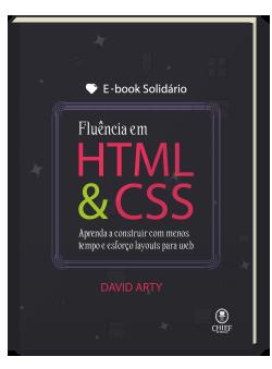 Clique e adquira o Ebook Solidário de Fluência em HTML & CSS