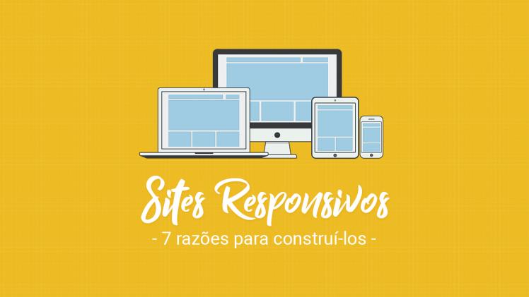 sites-responsivos-7-razoes-para-construi-los