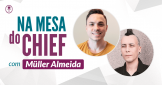 Na mesa do Chief - David Arty e Müller Almeida - Vejo o mundo em CSS