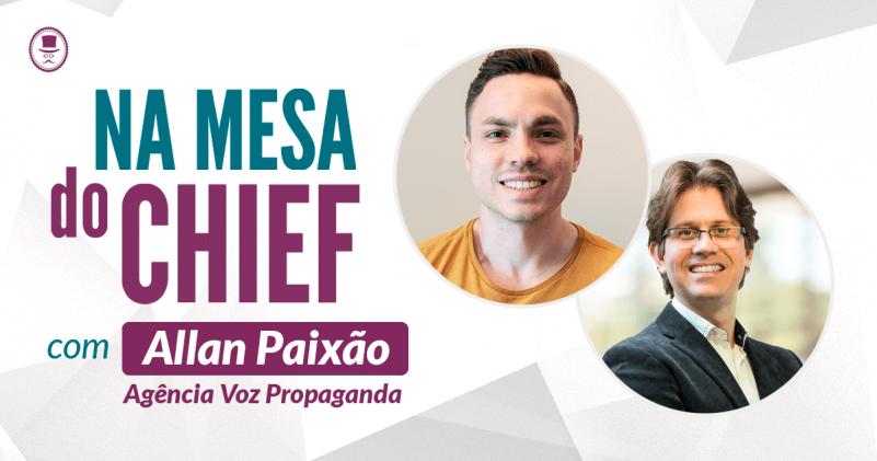 Na mesa do Chief - David Arty e Allan Paixão - Voz Propaganda