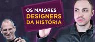 Os maiores designers da história