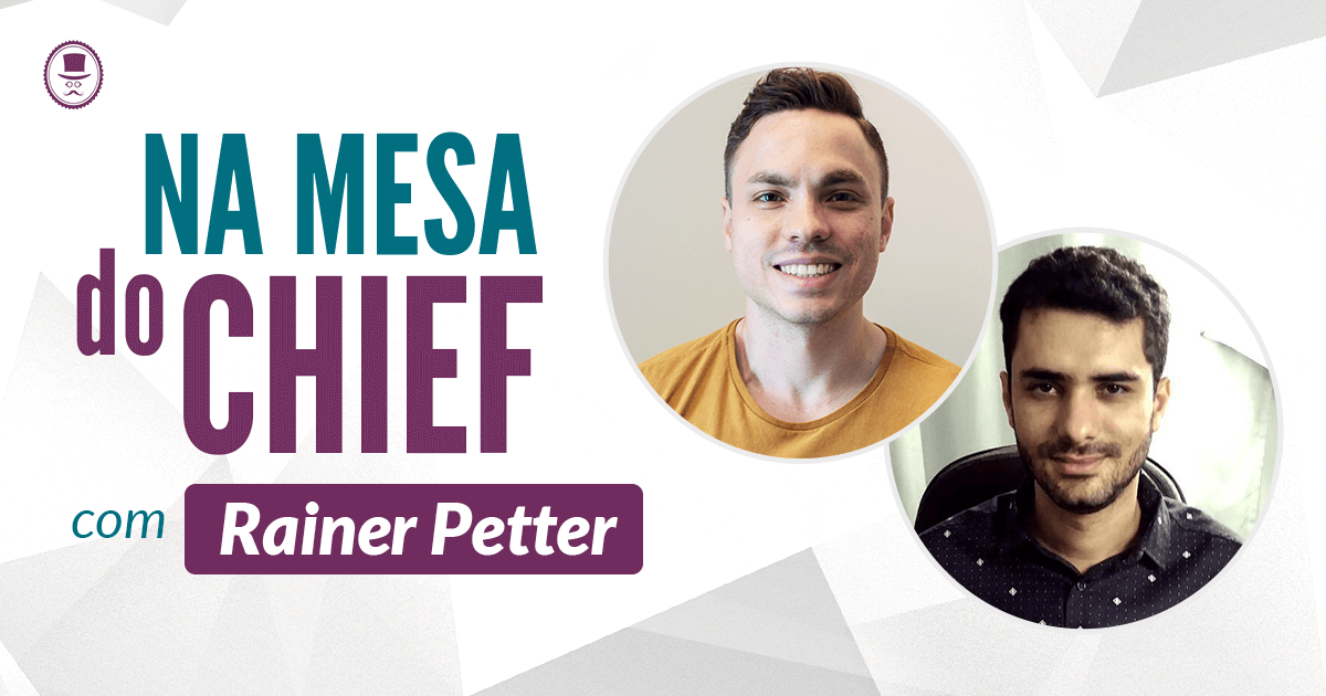 na mesa do Chief - Entrevista com Rainer Petter