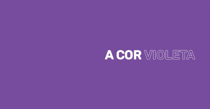 Significados da cor violeta