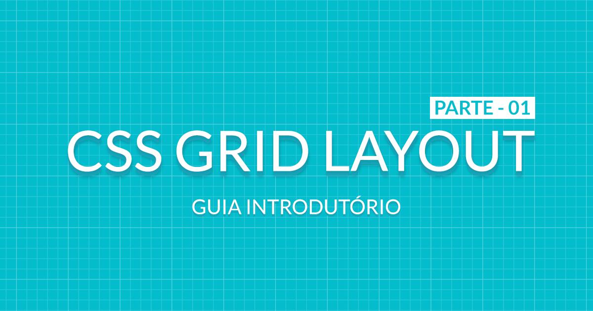 CSS GRID Layout - Parte 01