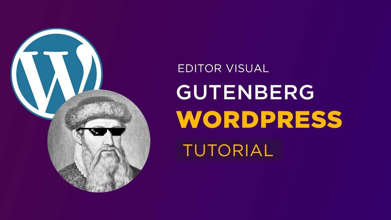 Gutenberg WordPress - Editor Visual Tutorial