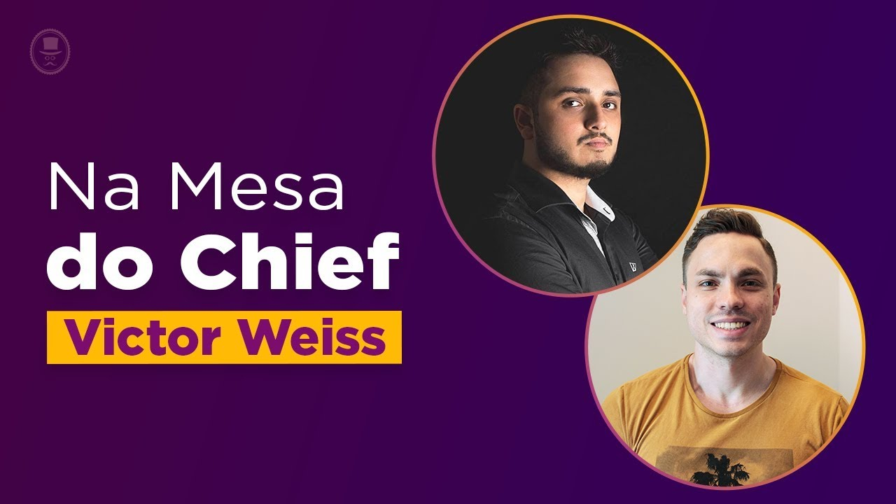 Na mesa do Chief - Entrevista com o Victor Weiss