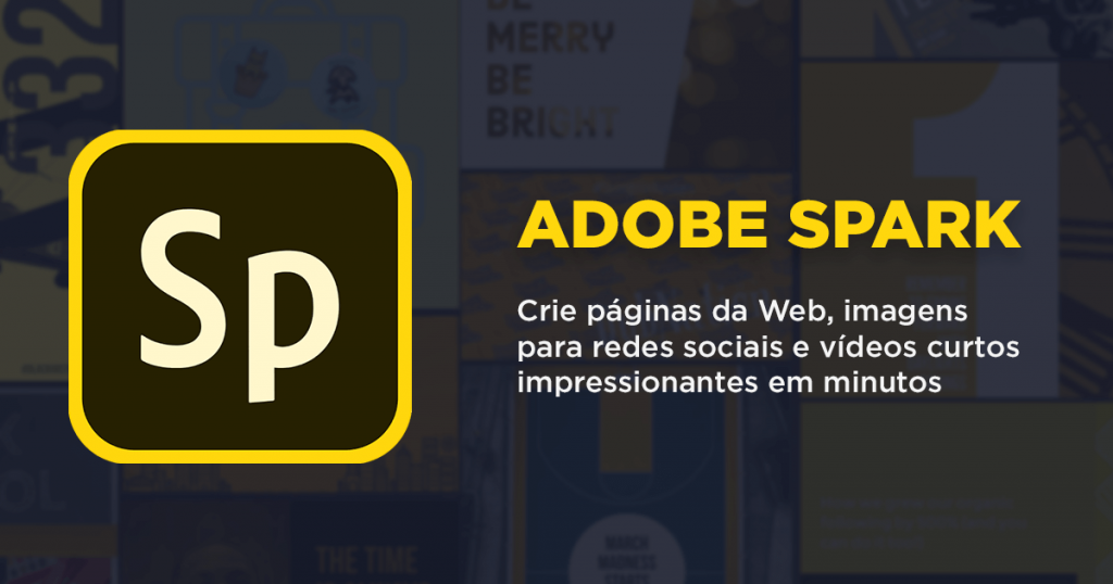 Adobe Spark - Crie páginas da Web, imagens para redes sociais e vídeos curtos impressionantes em minutos