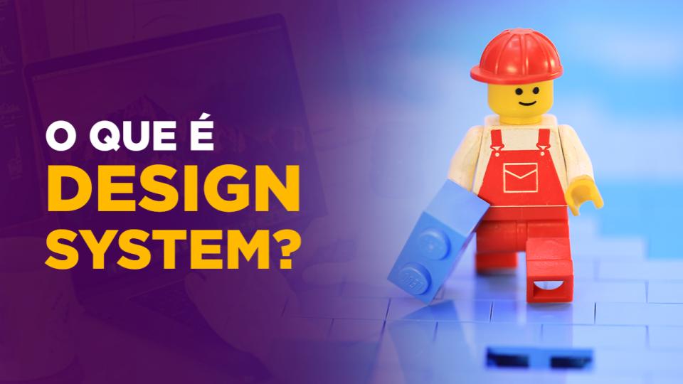 O que é Design System?