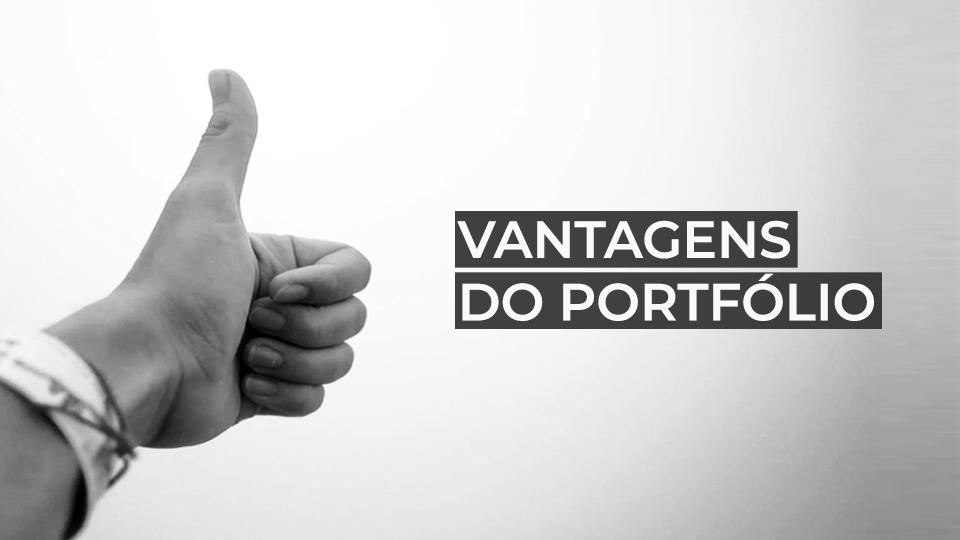 Vantagens do Portfólio