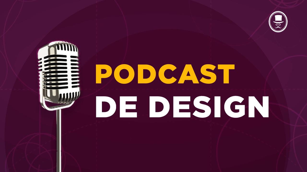 Podcast de Design